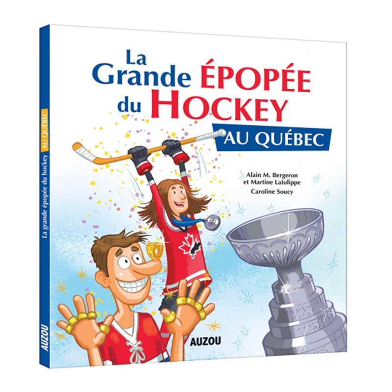 La Grande Épopée Du Hockey
