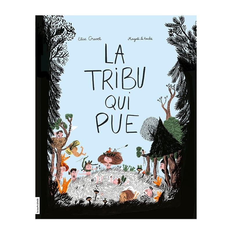 Book  La Tribu Qui Pue - Élise Gravel