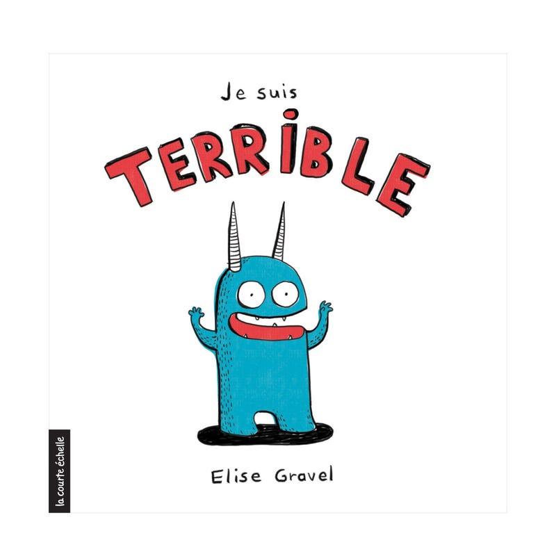 Book Je Suis Terrible - Élise Gravel