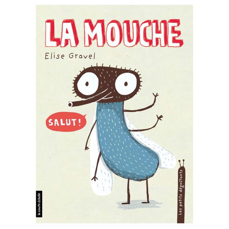 La Mouche - Les Petits Dégoûtants