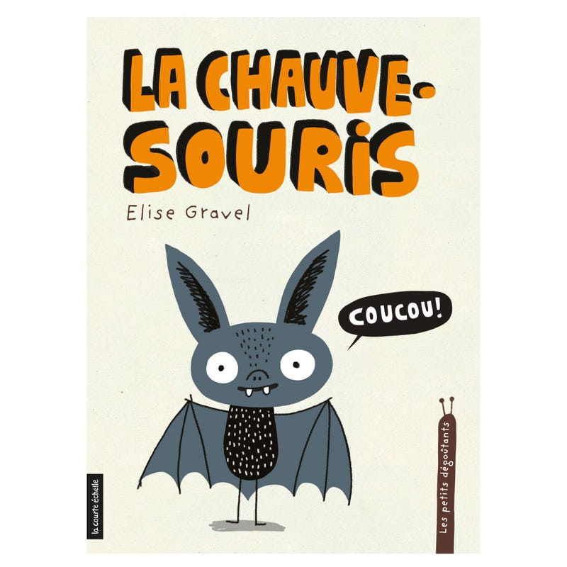 La Chauve-Souris - Les Petits Dégoûtants