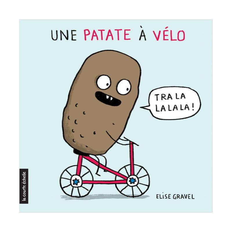 Book Une Patate À Vélo - Élise Gravel